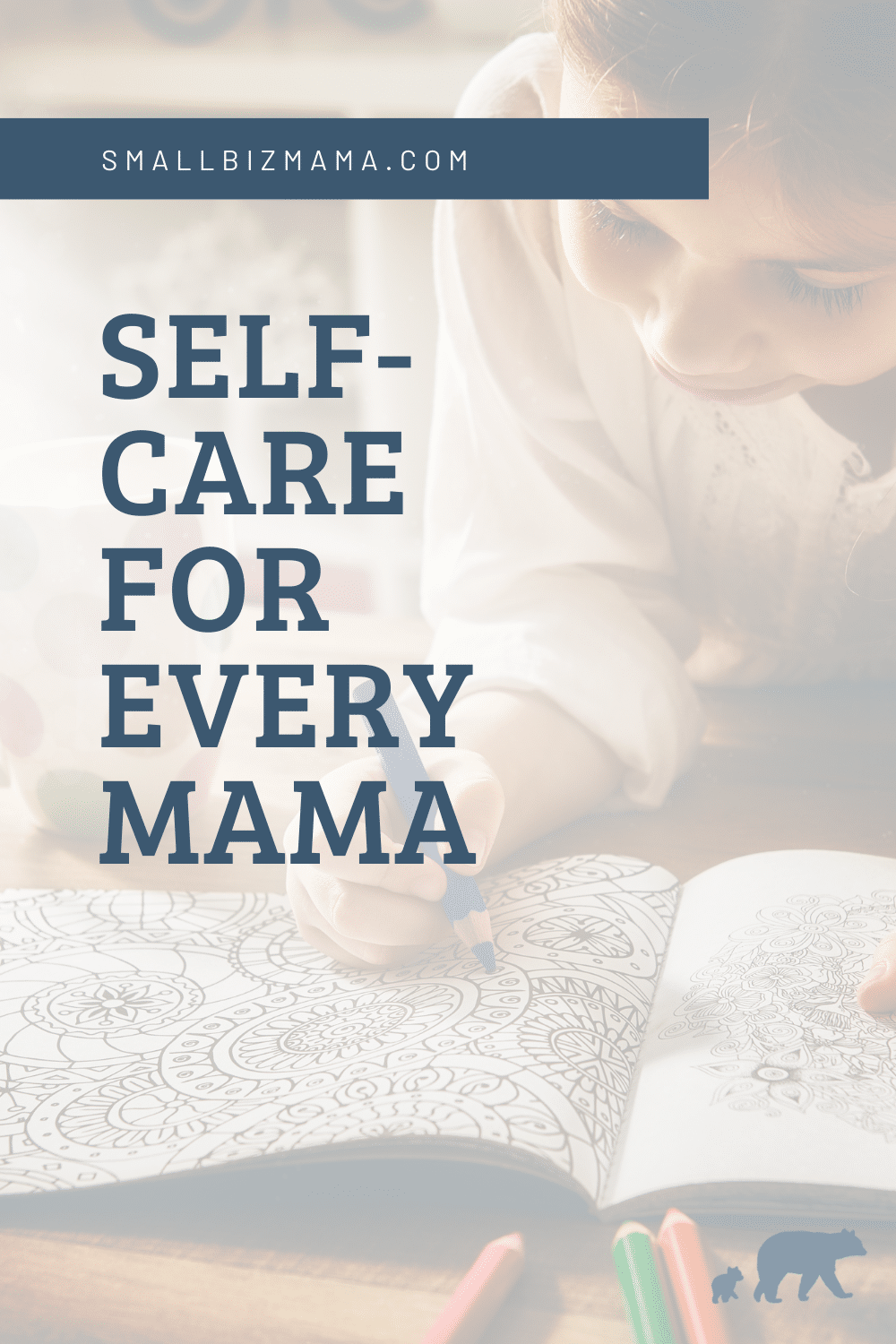 Self-care for every mama