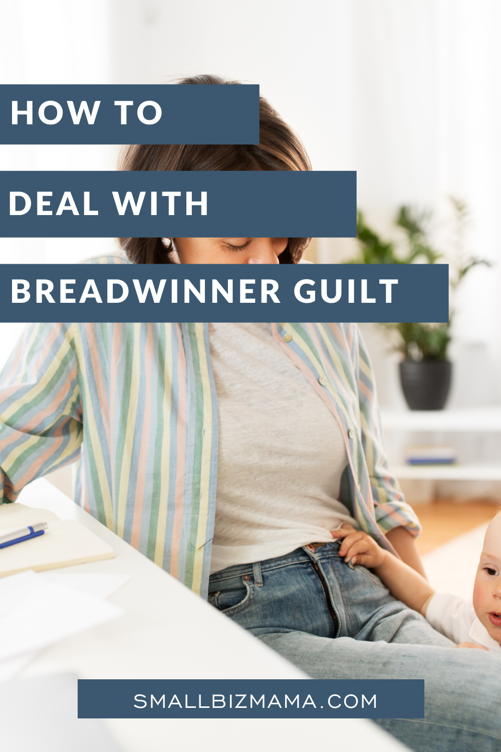 How to deal with breadwinner guilt