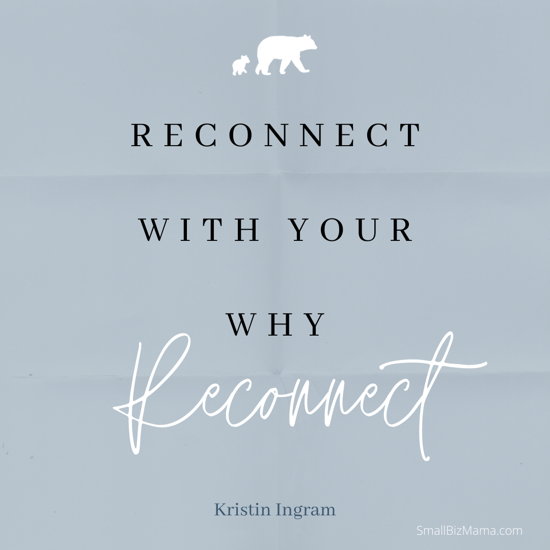 Reconnect with your why