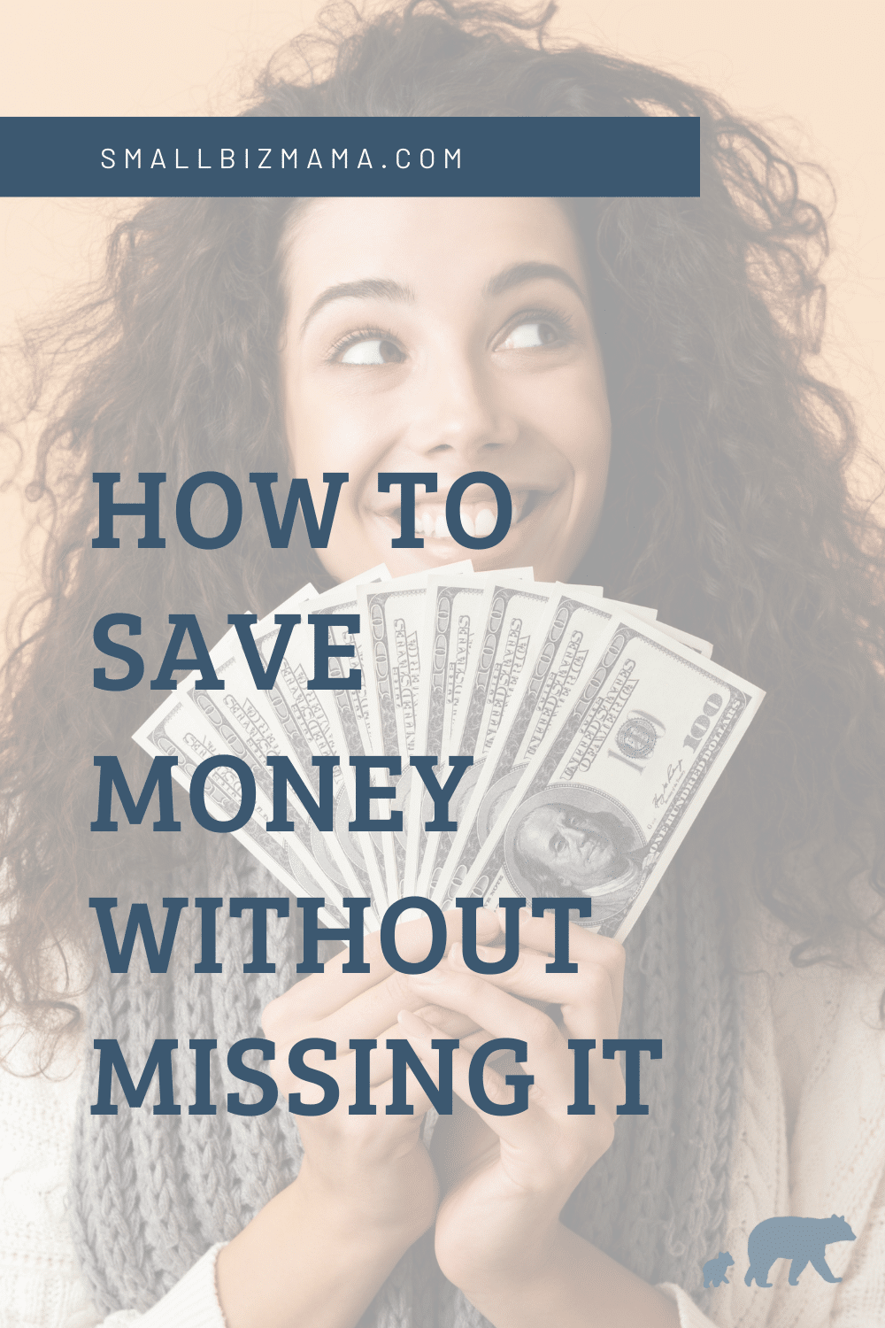 How to save money without missing it