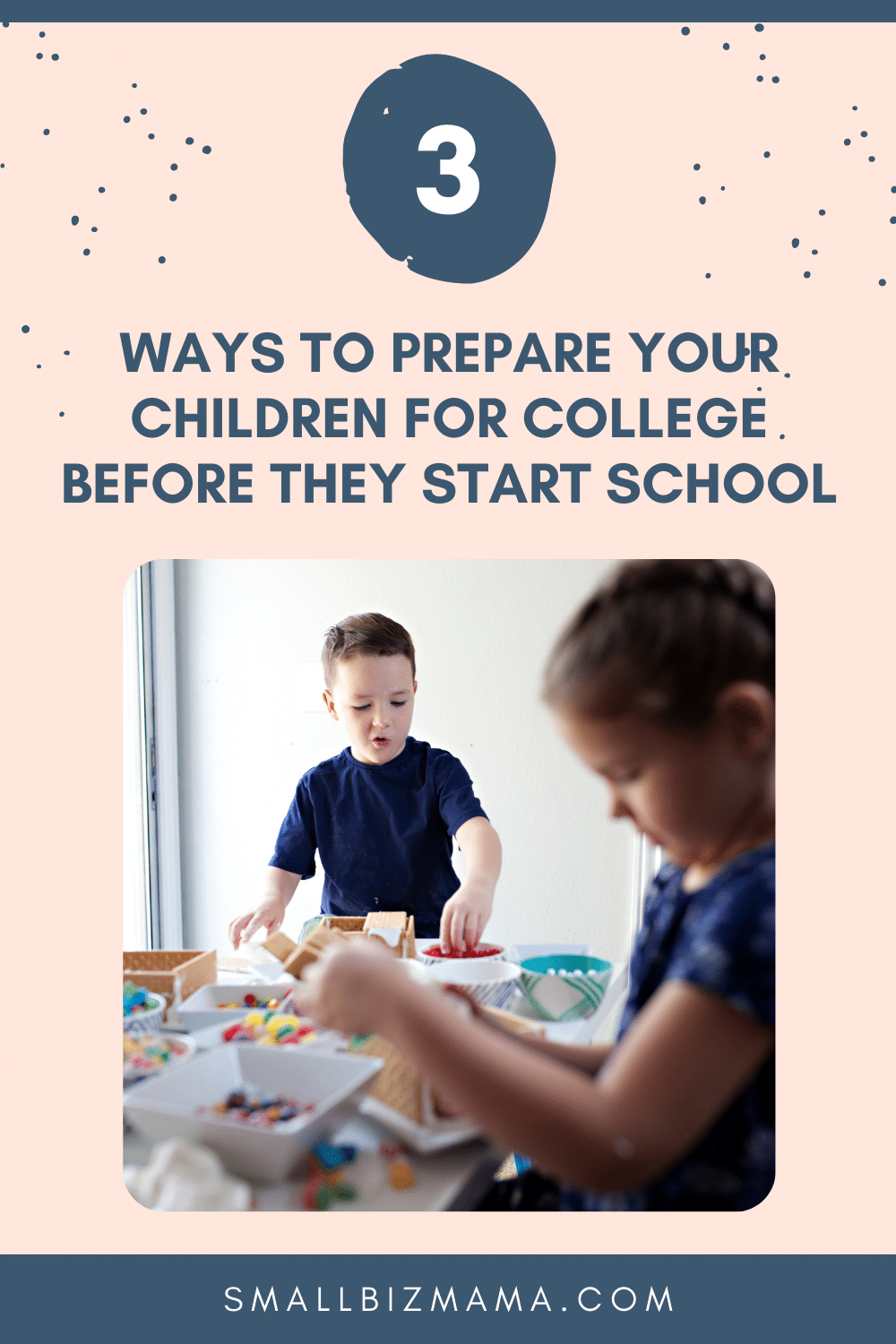 3 ways to prepare your children for college before they start school