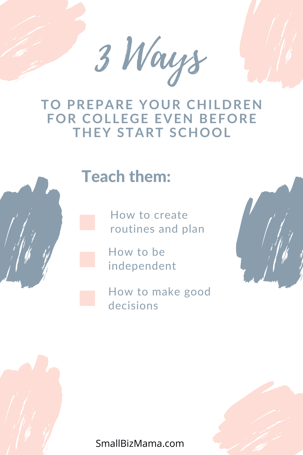 Three ways to prepare children for college