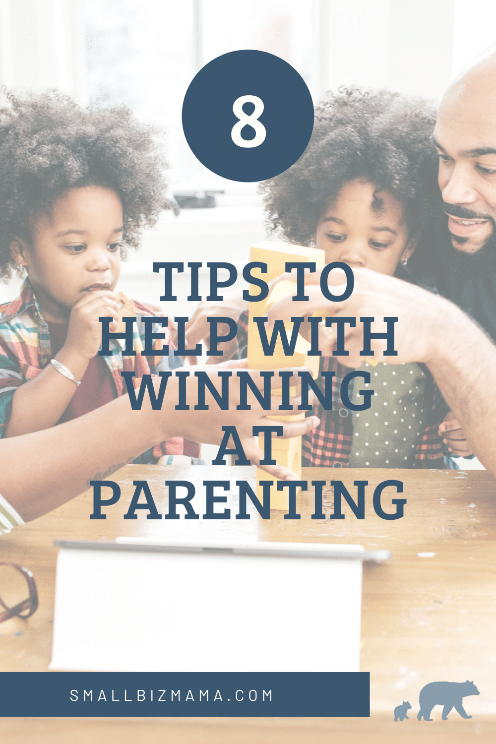8 tips to help with winning at parenting