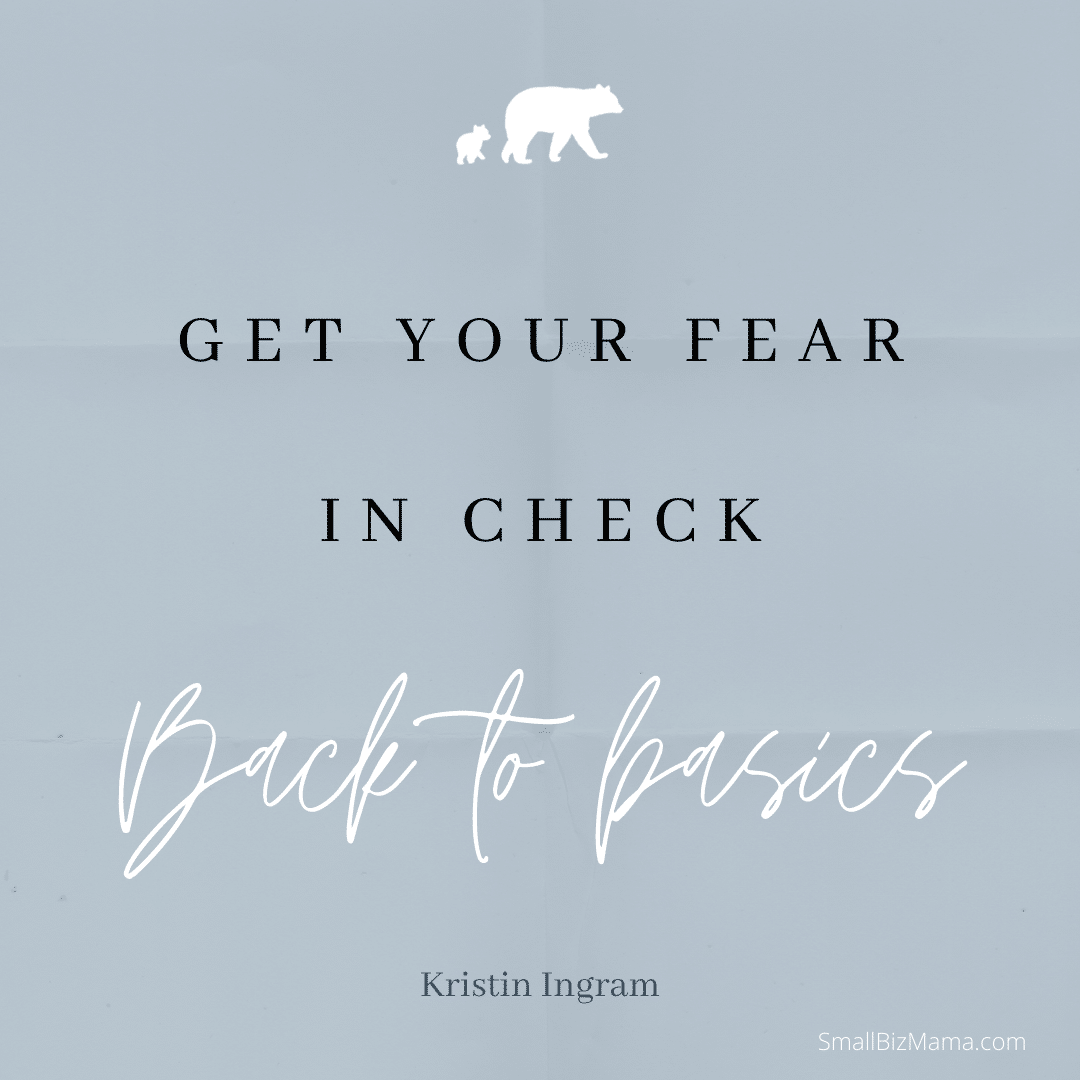 Get your fear in check