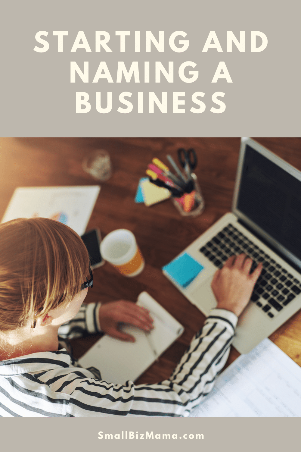 Starting and naming a business